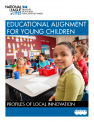 National League of Cities Education Alignment for Young Children Case Studies